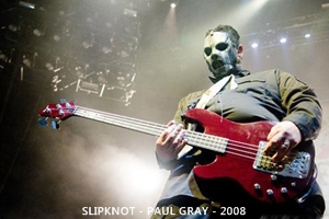 SKMX - Slipknot México - Paul Gray