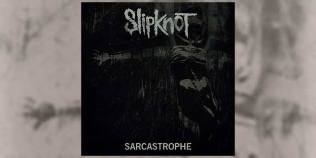 Slipknot - Sarcastrophe Cover