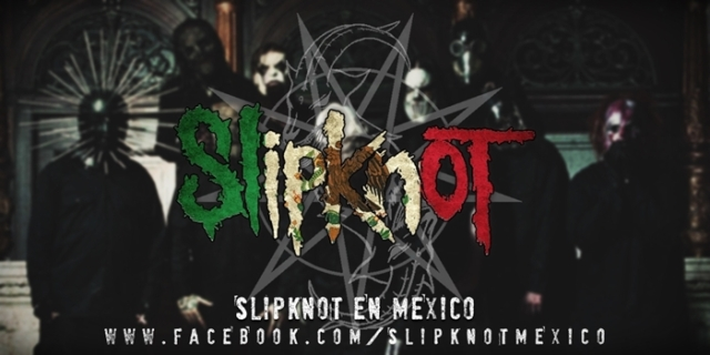Slipknot Mexico 2015
