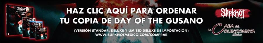 banner-slipknotmexico-dayofthegusano-casasdelcoleccionista