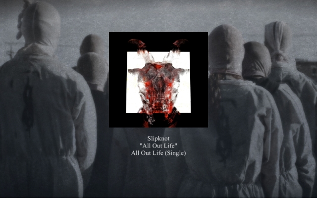 Slipknot-Lyrics-All Out Life